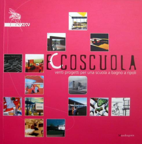 Ecoscuola, venti progetti per una scuola a Bagno a Ripoli, Firenze 2003