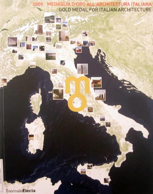 Medaglia d'oro all'architettura italiana,Electa, 2009